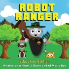 Robot Ranger: Education Edition Cover Image