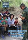 Human Rights in Focus: Illegal Immigrants Cover Image
