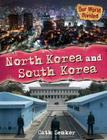 North Korea and South Korea (Our World Divided) Cover Image