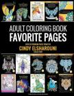 Adult Coloring Book: Favorite Pages - Over 30 Premium Coloring Pages from The Cindy Elsharouni Collection: Stress Relieving Designs Cover Image
