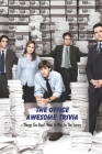 The Office Awesome Trivia: Things You Don't Want To Miss In The Series: The Office Ultimate Trivia Cover Image