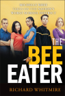 The Bee Eater: Michelle Rhee Takes on the Nation's Worst School District Cover Image