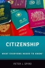 Citizenship: What Everyone Needs to Know Cover Image