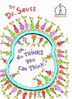 Oh, the Thinks You Can Think! Cover Image