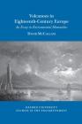Volcanoes in Eighteenth-Century Europe: An Essay in Environmental Humanities Cover Image