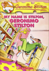 My Name Is Stilton, Geronimo Stilton Cover Image