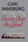Storm Over The Land: A Profile of the Civil War Cover Image