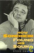 How Sondheim Found His Sound Cover Image