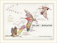 The Art of Migration: Birds, Insects, and the Changing Seasons in Chicagoland Cover Image