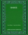 Baree: Son of Kazan - Large Print Edition Cover Image