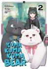 Kuma Kuma Kuma Bear (Manga) Vol. 2 Cover Image