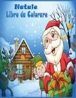 Natale Libro da Colorare: 50 Natale immagini divertenti / Natale Libro da Colorare In Età Prescolare / Libro da Colorare per Bambini In Età 8-12 Cover Image