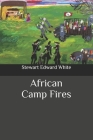 African Camp Fires Cover Image