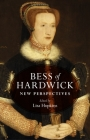 Bess of Hardwick: New perspectives Cover Image