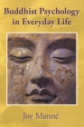 Buddhist Psychology in Everyday Life Cover Image