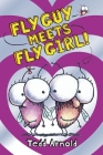 Fly Guy Meets Fly Girl! (Fly Guy #8) Cover Image