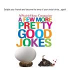 A Few More Pretty Good Jokes Cover Image