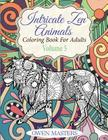 Intricate Zen Animals: Coloring Book For Adults Cover Image