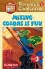Mixing Colors Is Fun Cover Image