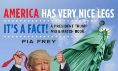 America Has Very Nice Legs—It's a Fact!: A President Trump Mix and Match Book Cover Image