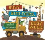 Busy Builders, Busy Week! Cover Image