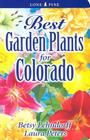Best Garden Plants for Colorado Cover Image
