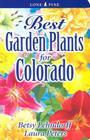 Best Garden Plants for Colorado Cover Image
