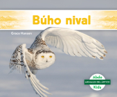 Búho Nival (Snowy Owl) Cover Image