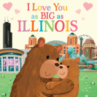 I Love You as Big as Illinois Cover Image