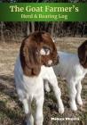 The Goat Farmer's Herd & Rearing Log Cover Image