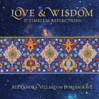 Love & Wisdom: 37 Timeless Reflections Cover Image
