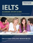 IELTS Academic Study Guide 2020-2021: IELTS Academic Exam Prep Book With Audio and Practice Test Questions for the International English Language Test Cover Image