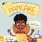 It's Pancake Time: Activity Book: Recipe Book: Daddy Book for kids Cover Image