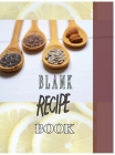 Blank Recipe Book To Write In Blank Cooking Book Recipe Journal 100 Recipe Journal and Organizer (blank recipe book journal blank Cover Image