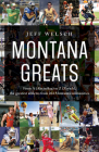 Montana Greats: From a (Absarokee) to Z (Zurich), the Greatest Athletes from 264 Montana Communities Cover Image