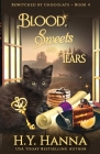 Blood, Sweets and Tears: Bewitched By Chocolate Mysteries - Book 4 Cover Image