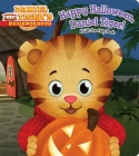Happy Halloween, Daniel Tiger!: A Lift-the-Flap Book (Daniel Tiger's Neighborhood) Cover Image