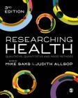 Researching Health: Qualitative, Quantitative and Mixed Methods Cover Image