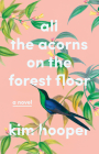 All the Acorns on the Forest Floor Cover Image