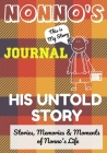 Nonno's Journal - His Untold Story: Stories, Memories and Moments of Nonno's Life: A Guided Memory Journal Cover Image