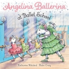 Angelina Ballerina at Ballet School Cover Image