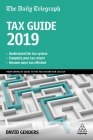 The Daily Telegraph Tax Guide 2019: Your Complete Guide to the Tax Return for 2018/19 Cover Image