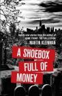 A Shoebox Full of Money Cover Image