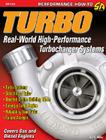 Turbo: Real World High-Perf Turbo: Real World High-Performance Turbocharger Systems (S-A Design) Cover Image
