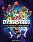 Dynasties: The 10 G.O.A.T. Teams That Changed the NBA Forever Cover Image