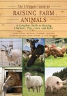 The Ultimate Guide to Raising Farm Animals: A Complete Guide to Raising Chickens, Pigs, Cows, and More Cover Image
