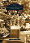 Philadelphia Graveyards and Cemeteries (Images of America (Arcadia Publishing)) Cover Image
