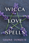 Wicca Love Spells Cover Image