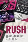Rush: Song by Song Cover Image