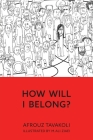 How Will I Belong? Cover Image